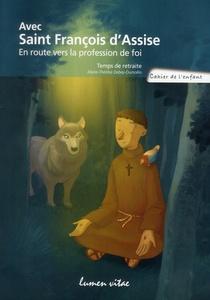 Cahier De L'enfant Avec Saint Francois D'assise