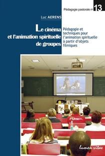 Le Cinema Et L'animation Spirituelle Des Groupes