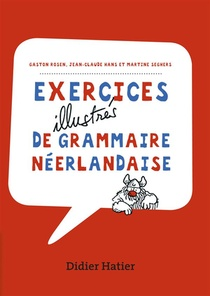 Exercices Illustres De Grammaire Neerlandaise