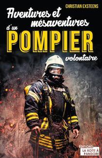 Aventures Et Mesaventures D'un Pompier Volontaire