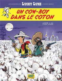 Les Aventures De Lucky Luke D'apres Morris T.9 ; Un Cow-boy Dans Le Coton