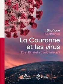La Couronne Et Les Virus ; Et Si Einstein Avait Raison?