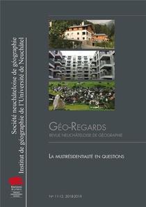 Geo-regards N 11-12, 2018-2019. La Multiresidentialite En Questions