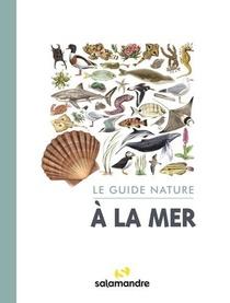 Le Guide Nature A La Mer