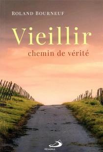 Vieillir, Chemin De Verite