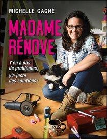 Madame Renove ; Y'en A Pas De Problemes, Y'a Juste Des Solutions !