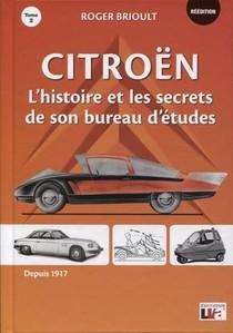Citroen T.2 ; L'histoire Et Les Secrets De Son Bureau D'etudes (2e Edition)
