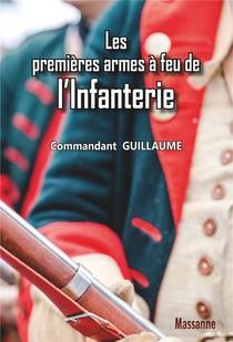 Les Premieres Armes A Feu De L'infanterie