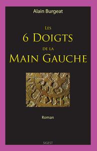 Les 6 Doigts De La Main Gauche