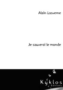 Je Sauverai Le Monde