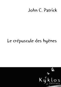 Le Crepuscule Des Hyenes