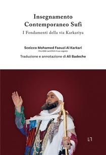 Insegnamento Contemporaneo Sufi ; I Fondamenti Della Via Karkariya