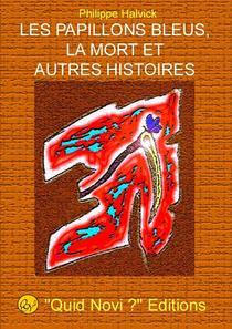 Les Papillons Bleus, La Mort Et Autres Histoires ...