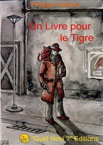 Un Livre Pour Le Tigre