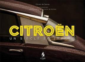 Citroen ; Un Siecle En Images