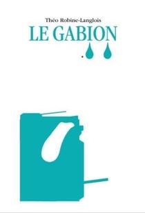 Theo Robine-langlois Le Gabion /francais