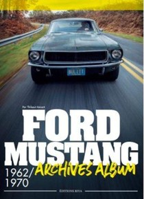 Ford Mustang ; Archives Album