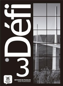 Defi 3 ; Fle ; Guide Pedagogique