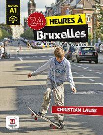24 Heures ; A Bruxelles
