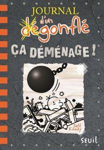 Journal D'un Degonfle T.14 ; Ca Demenage !