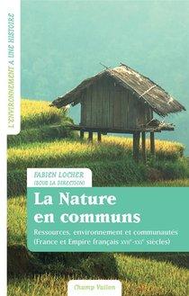 La Nature En Communs ; Ressources, Environnement Et Communautes