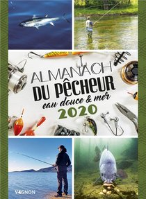 Almanach Du Pecheur Eau Douce & Mer 2020