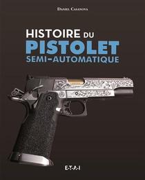 Histoire Du Pistolet Semi-automatique