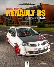 Renault Rs ; La Signature Racee