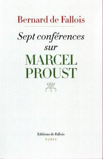 Sept Conferences Sur Marcel Proust