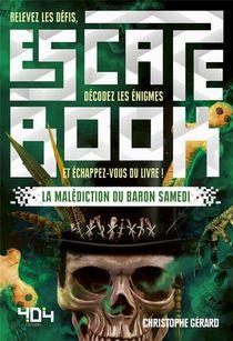 Escape Book ; La Malediction Du Baron Samedi