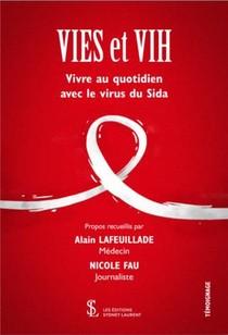 Vies Et Vih, Vivre Au Quotidien Avec Le Virus Du Sida