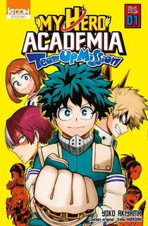 My Hero Academia ; My Hero Academia Team-up Mission T.1