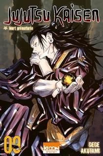 Jujutsu Kaisen T.9 ; Mort Prematuree