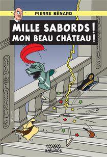 Mille Sabords ! Mon Beau Chateau !
