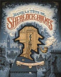 Dans La Tete De Sherlock Holmes T.1 ; L'affaire Du Ticket Scandaleux
