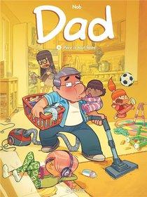 Dad T.6 ; Pere A Tout Faire