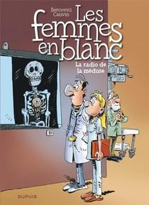 Les Femmes En Blanc T.42 ; La Radio De La Meduse