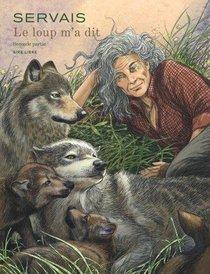 Le Loup M'a Dit T.2