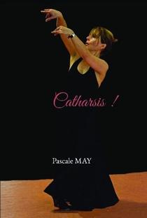 Catharsis !