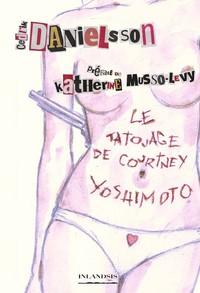 Je Vous Aime (bien Profond) T.2 ; Le Tatouage De Courtney Yoshimoto