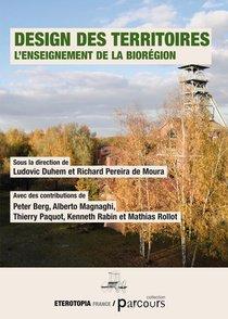 Design Des Territoires ; L'enseignement De La Bioregion