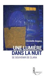 Une Lumiere Dans La Nuit - Se Souvenir De Clara