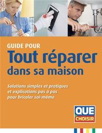 Guide Pour Tout Reparer Dans Sa Maison