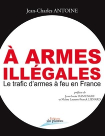 A Armes Illegales