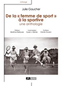 De La Femme De Sport A La Sportive ; Une Anthologie