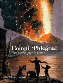 Campi Phlegraei - Une Passion Pour Le Vesuve