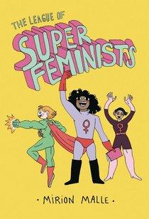 LEAGUE OF SUPER FEMINISTS HC