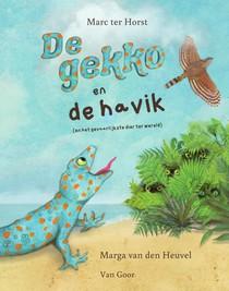 De gekko en de havik (en het gevaarlijkste dier ter wereld)