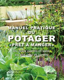 """Manuel pratique du potager """"prêt à manger"""""""