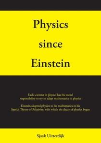 Physics since Einstein